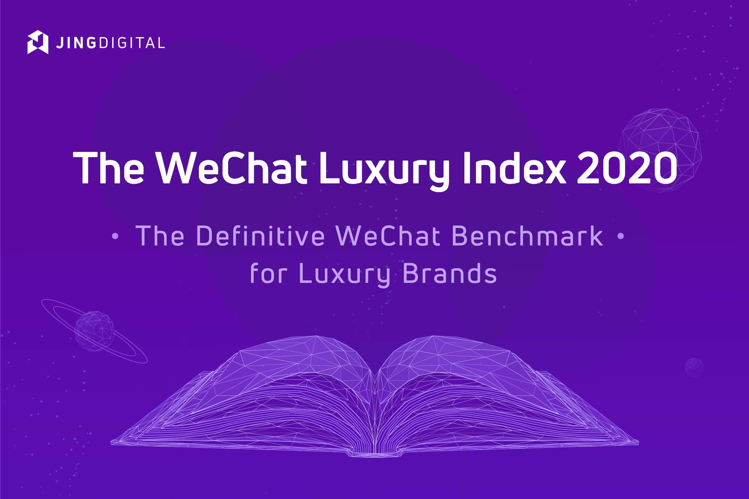 Industry Report:「The WeChat Luxury Index 2020」
